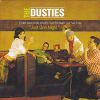 DUSTIES - Just One Night